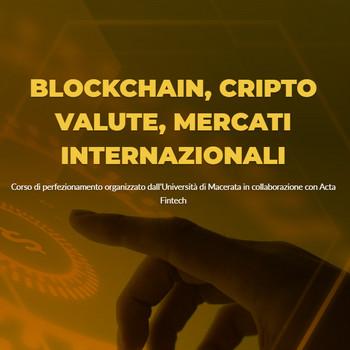 Corso di perfezionamento in Blockchain, Criptovalute, Mercati internazionali